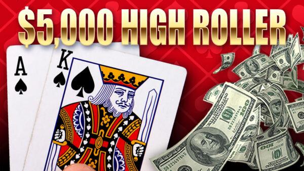 $5000 High Roller